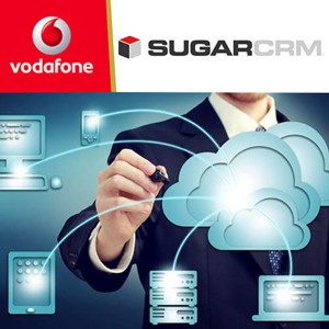 Vodafone with SugarCRM launches cloud-based Customer Management apps for SMEs