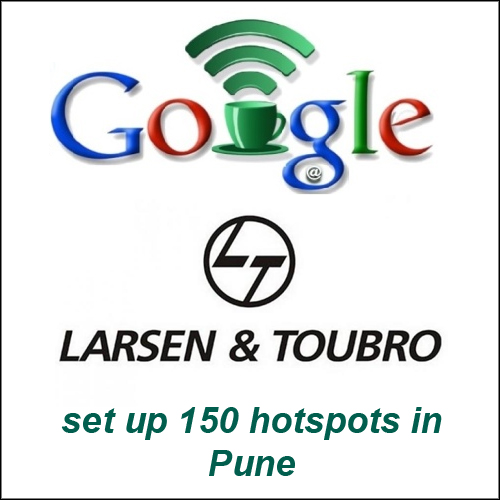 Google with L&T to set up 150 hotspots in Pune