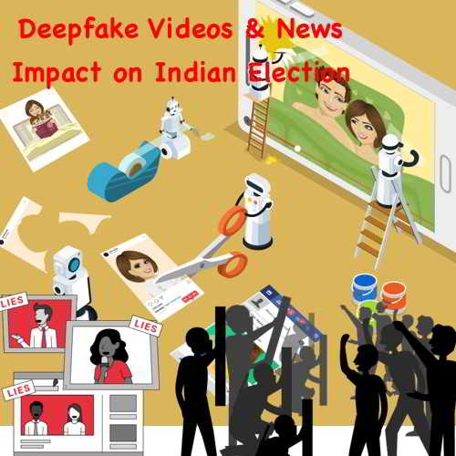 "Kashmir ""fake news"" Wave creating averasion for India's up-comming Elections :  Alert for Deepfake Videos & News…!!!"