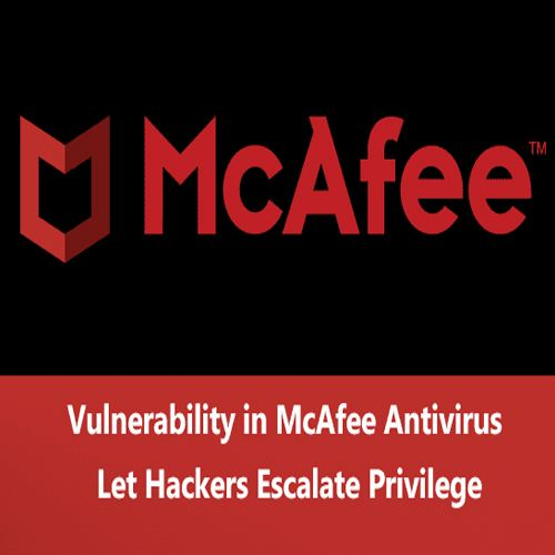 Vulnerability in McAfee Antivirus Software