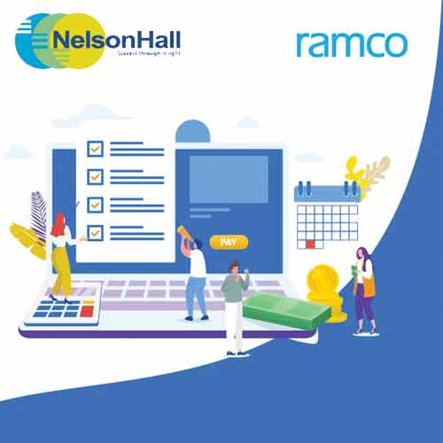 Ramco Systems joins hand with NelsonHall to launch Digital Payroll Maturity Assessment Tool