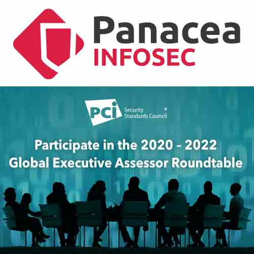 Panacea Infosec bonds with PCI SSC 2020–2022 Global Executive Assessor Roundtable