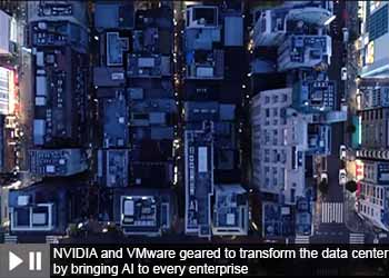 NVIDIA and VMware geared to transform the data center by bringing AI to every enterprise