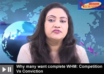 Why many want complete WHM: Competition Vs Conviction