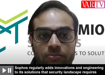 Sophos regularly adds innovations and engineering to its solutions that security landscape requires: Ronil Mehta, Director - Sales, Magnamious Systems