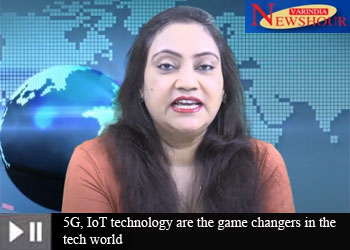 5G, IoT technology are the game changers in the tech world