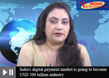 India's digital payment market is going to become USD 500 billion industry