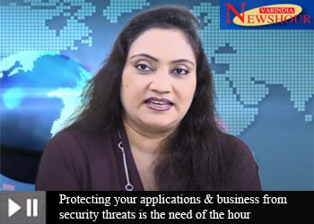 Protecting your applications & business from security threats is the need of the hour