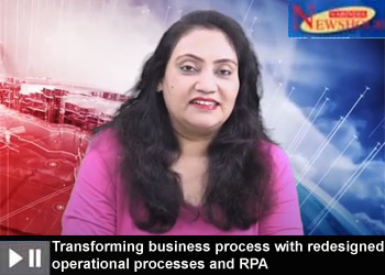 Transforming business process with redesigned operational processes and RPA