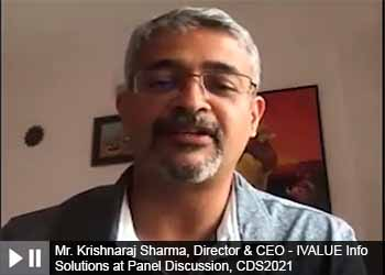 Mr. Krishnaraj Sharma, Director & CEO - IVALUE Info Solutions at Panel Discussion, Cyber and Data Security Summit 2021
