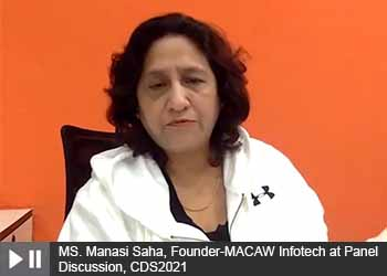 MS. Manasi Saha, Founder-MACAW Infotech at Panel Discussion, Cyber and Data Security Summit 2021