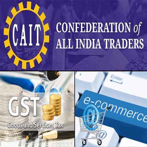Nationwide agitation on the new amendments in GST and E-Commerce, says CAIT
