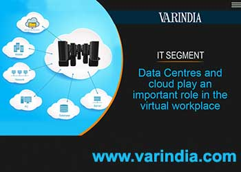Data Centres and cloud play an important role in the virtual workplace