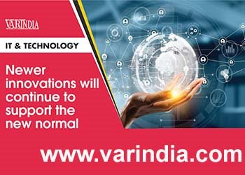 Newer innovations will continue to support the new normal